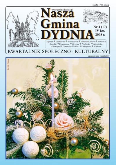 Nasza Gmina Dydnia : kwartalnik społeczno-kulturalny : Dydnia, Grabówka, Hroszówka […]. 2008, nr 4