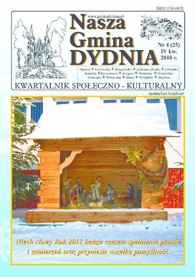 Nasza Gmina Dydnia : kwartalnik społeczno-kulturalny : Dydnia, Grabówka, Hroszówka […]. 2010, nr 4