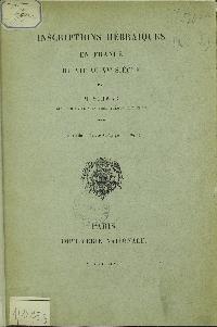 Inscriptions hébraïques en France du VIIe au XVe siècle, par M. Schwab,...