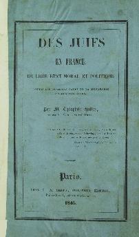 Des Juifs en France : de leur état moral et politique depuis les premiers temps de la monarchie jusqu'à nos jours