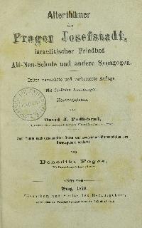 Alterthümer der Prager Josefstadt : israelitischer Friedhof, Alt-Neu-Schule und andere Synagogen