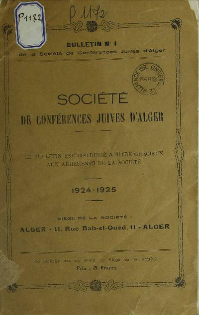 Bulletin de la Société de conférences juives d'Alger. Vol. 1 (1924-1925)