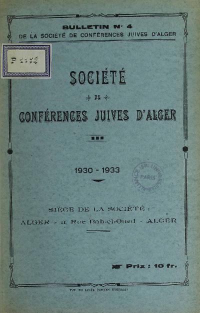 Bulletin de la Société de conférences juives d'Alger. Vol. 4 (1930-1933)