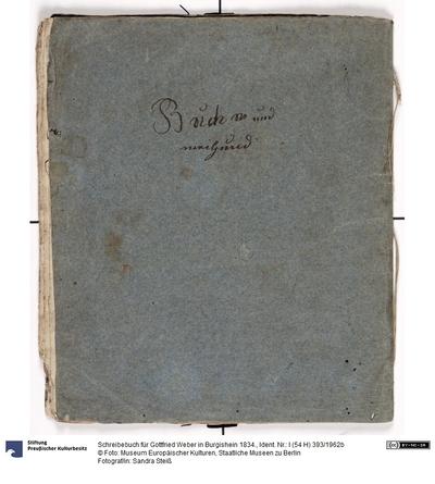 Schreibebuch für Gottfried Weber in Burgishein 1834.