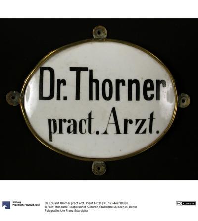 Dr. Eduard Thorner pract. Arzt.