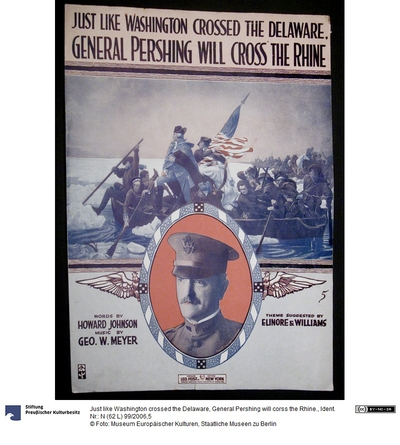 Just like Washington crossed the Delaware, General Pershing will corss the Rhine.