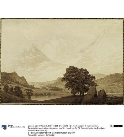 Der Herbst - Der Abend - Die Reife (aus dem Jahreszeiten-, Tageszeiten- und Lebensalterzyklus von 1803)