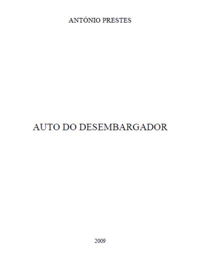 Auto do Desembargador: [transcrição]