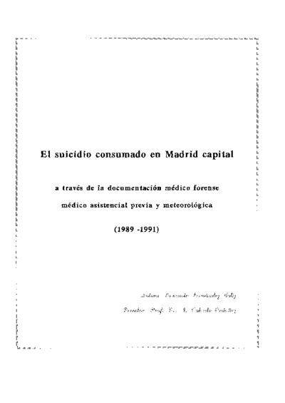El suicidio consumado en Madrid capital a través de la documentación médico forense, médico asistencial previa y metereológica