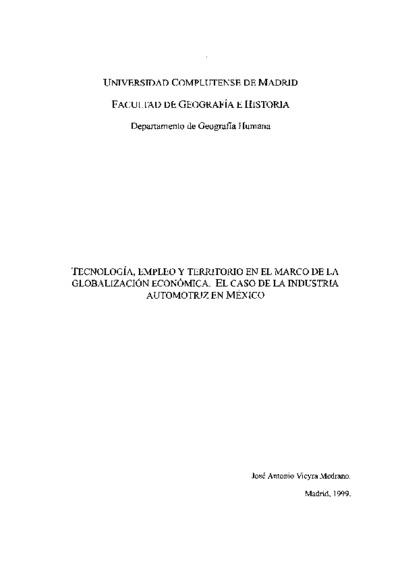Tecnología, empleo y territorio en el marco de la globalización económica el caso de la industria automotriz en México