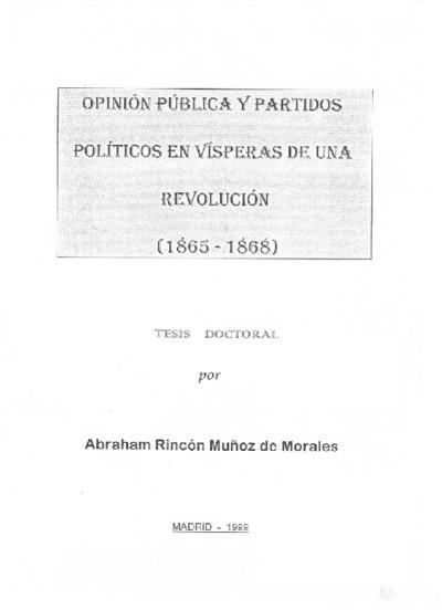 Opinión pública y partidos políticos en vísperas de una revolución, (1865-1868)