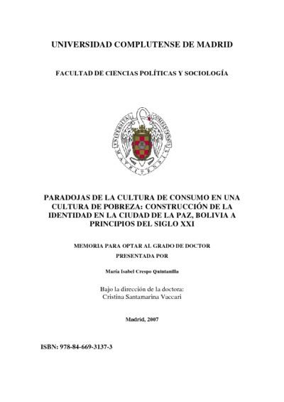 Paradojas de la cultura de consumo en una cultura de pobreza construcción de la identidad en la ciudad de La Paz, Bolivia a principios del siglo XXI