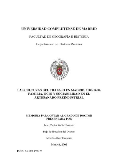 Las culturas del trabajo en Madrid, 1500-1650 familia, ocio y sociabilidad en el artesanado preindustrial