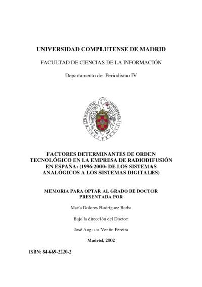 Factores determinantes de orden tecnológico en la empresa de radiodifusión en España (1996-2000 : de los sistemas analógicos a los sistemas digitales)