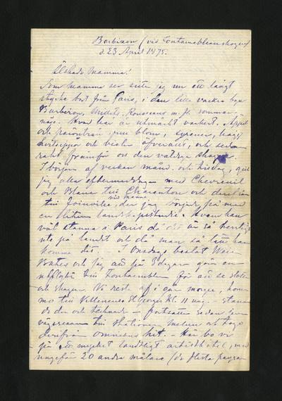 Barbizon (vid Fontainebleauskogen) d. 23 April 1875