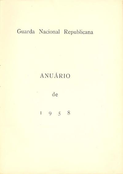 Anuário da GNR Guarda Nacional Republicana de 1958