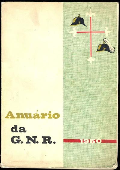 Anuário da GNR Guarda Nacional Republicana de 1960