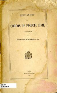 Corpos de Polícia Civil: approvado por decreto de 21 de dezembro de 1876