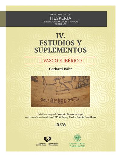 Banco de Datos Hesperia de Lenguas Paleohispánicas (BDHESP). IV. Estudios y suplementos. I. Vasco e ibérico
