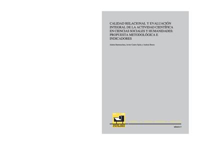 Calidad relacional y evaluación integral de la actividad científica en ciencias sociales y humanidades: propuesta metodológica e indicadores