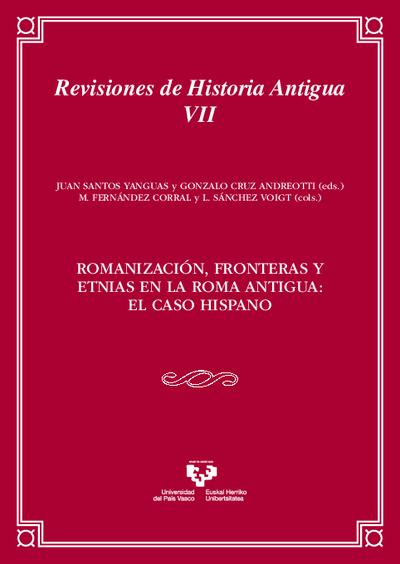 Romanización, fronteras y etnias en la Roma Antigua: el caso hispano