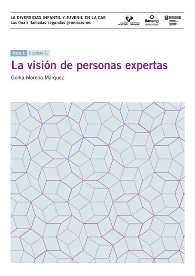 La visión de personas expertas