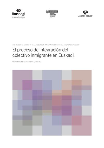 El proceso de integración del colectivo inmigrante en Euskadi. Análisis de la encuesta de la población inmigrante extranjera en la CAE (EPIE 2014)