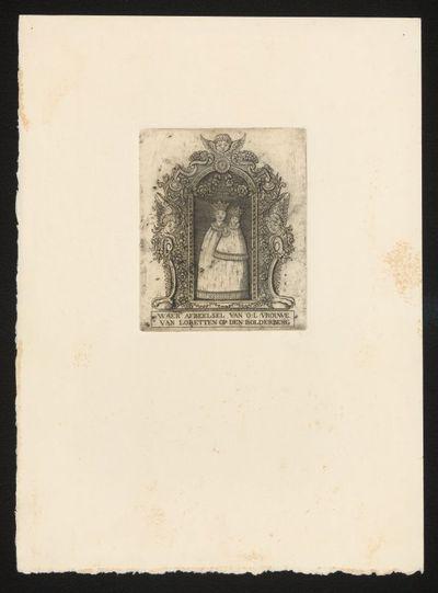 Anoniem, prent Waer afbeelsel van Onze Lieve Vrouwe van Loretten op den Bolderberg, s.d., kopergravure.