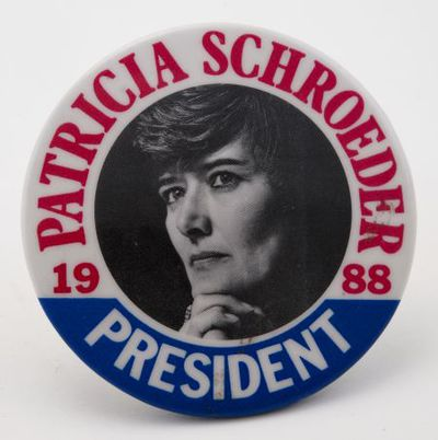 Button. 'Patricia Schroeder for president'
