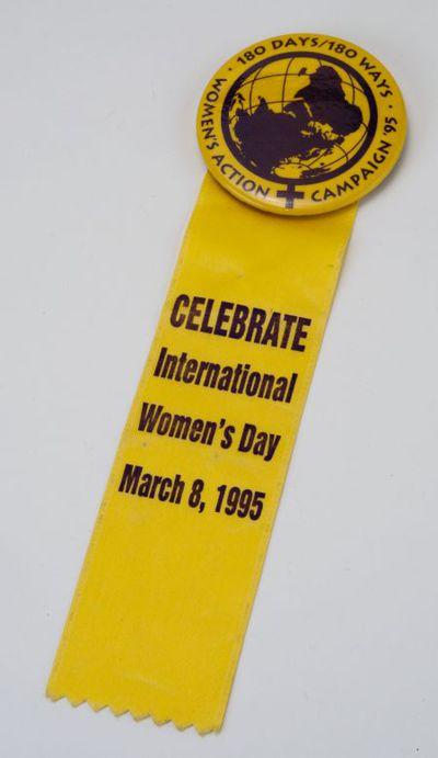 Celebrate International Women's Day. March 8, 1995. Feel lint met button