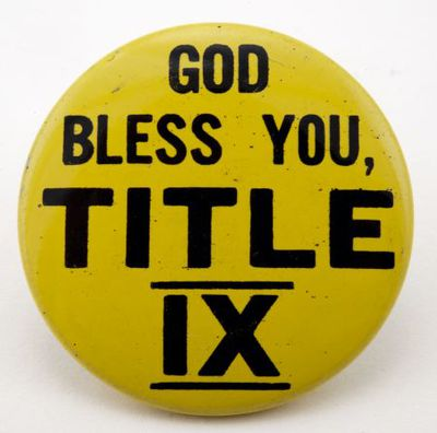 Button. 'God bless you, Title IX'