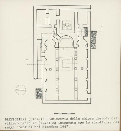 Breviglieri (Libia): planimetria della chiesa desunta dal rilievo di Catanuso (1946) ed integrata con le risultanze dei saggi compiuti nel dicembre 1967