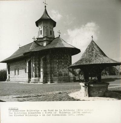Le monastère Moldovița - au Nord de la Moldavie (XVIe siècle), The Moldovița Monastery- North of Moldavia (XVIth century), Das Kloster Moldovița- in der Nordmoldau (XVI. Jahrh)