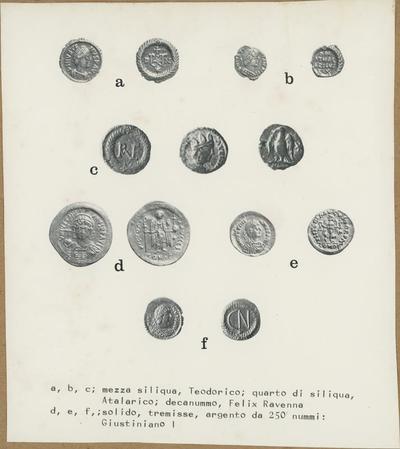 a, b, c; mezza siliqua, Teodorico; quarto di siliqua, Atalarico; decanummo, Felix Ravenna d, e, f; solido, trimesse, argento da 250 nummi: Giustiniano I