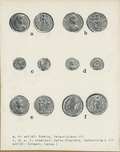 a, b: solidi: Onorio, Valentiniano III c, d, e, f: tremissi: Galla Placidia, Valentiniano III, solidi: Antemio, Leone I