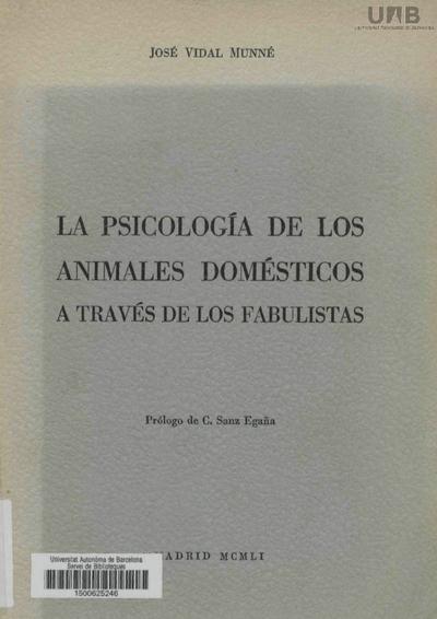 La Psicología de los animales domésticos : a través de los fabulistas /
