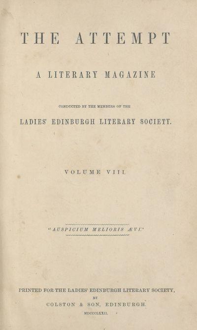 Ladies' Edinburgh Debating Society publications; Volumes 1 (1865)-10 (1874) - Attempt; Volume 8