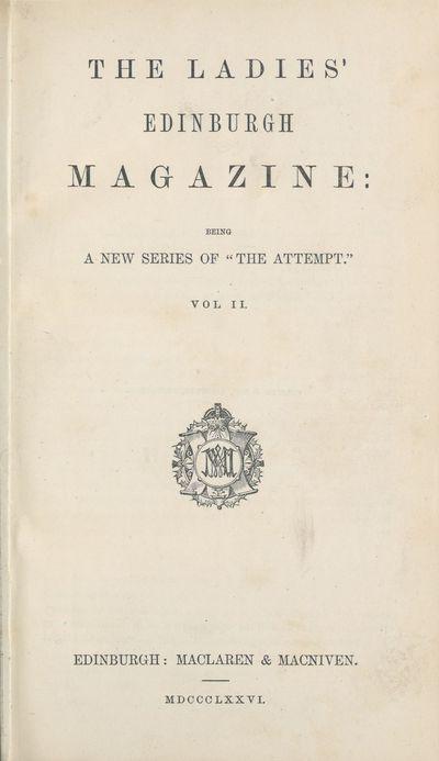Ladies' Edinburgh Debating Society publications; Volumes 1 (January 1875)-6 (December 1880) - Ladies' Edinburgh Magazine; Volume 2