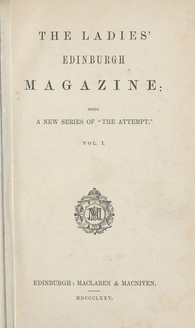 Ladies' Edinburgh Debating Society publications; Volumes 1 (January 1875)-6 (December 1880) - Ladies' Edinburgh Magazine; Volume 1