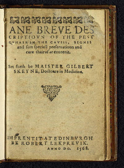 Breve descriptioun of the pest quhair in the causis, signis and sum speciall preservatioun and cure thairof ar contenit