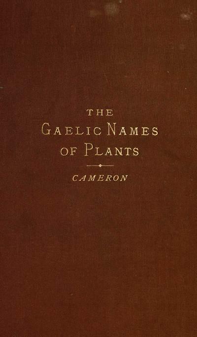 Gaelic names of plants (Scottish, Irish, and Manx)