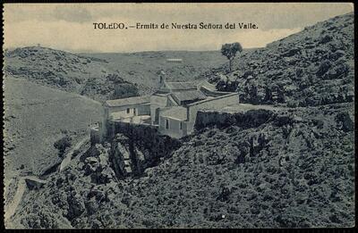 Toledo : Ermita de Nuestra Señora del Valle.-.