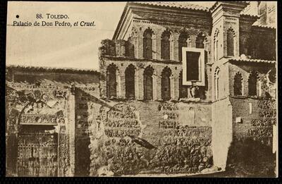 Toledo : Palacio de Don Pedro, el Cruel.-.