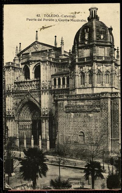 Toledo : Catedral : Puerta del Perdón y Capilla Muzárabe.-.