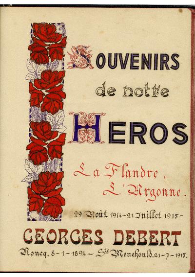 FRBMLI-010/2 Histoire  de Georges Debert Souvenirs de notre héros