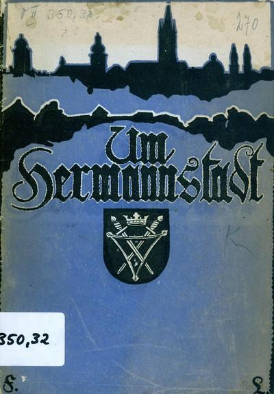 Um Hermannstadt - Pentru Sibiu