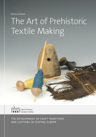 The Art of Prehistoric Textile Making.