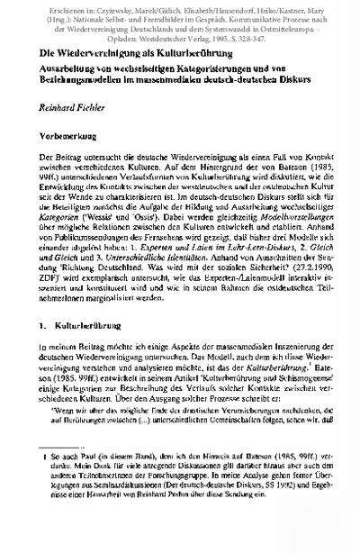Die Wiedervereinigung als Kulturberührung. Ausarbeitung von wechselseitigen Kategorisierungen und von Beziehungsmodellen im massenmedialen deutsch-deutschen Diskurs