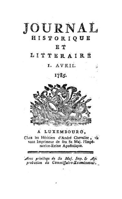 Journal historique et littéraire - 1785-04-01