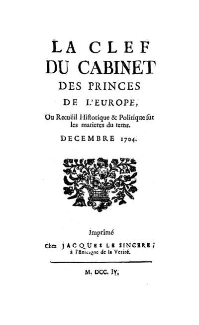 La clef du cabinet des princes de l'Europe - 1704-12-01